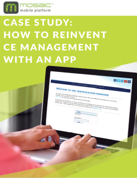 How a Medical Association Seamlessly Manages CE Credits with MOSAIC™ 365